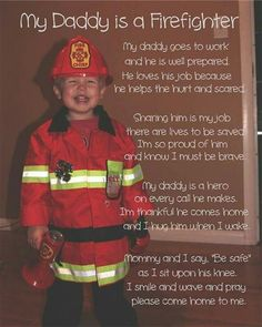My Daddy is a firefighter. A s Father s Day gift from C. Father s Day gift  ideas ef7d2c67d