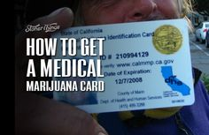 "How to Get a Medical Marijuana Card | Stoner Things | ""Med marijuana is a fact & it has been f/a long time. More than 30 states now allow patients to use some form of the drug as treatment f/a wide range of med conditions. Four have legalized the drug completely, making it easier f/all patients to get their medicine. But it isn't always simple to register as a legitimate medical marijuana patient."" Click to read and share the full article for a guide on how to get a medical marijuana card."