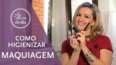 Como higienizar maquiagem #aDicadoDia