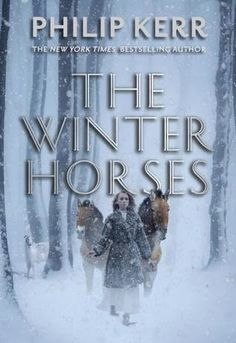 The Reading Hedgehog: ARC Review: The Winter Horses - Philip Kerr