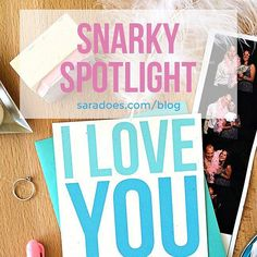 Thursday's are for Snarky Spotlights!  #snarkyspotlight is a blog series featuring cards from the #thesnarkshop between now  the holidays.  Each week comes with brief commentary on the origins of the card  why you need to have this piece of snark in your life  why mail sending is important.  This week's post is about why everybody gotta be so mushy with cards for The One. Like can't I make him laugh and still mean it? I say yes obvs.  Read the super quick mini story  find the card at…