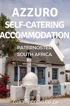 Paternoster accommodation: Azzuro self-catering Beach Accommodation, Holiday Accommodation, South Africa Beach, African Holidays, All About Africa, Wildlife Safari, Slow Travel, Africa Travel, Beach Cottages