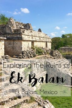 Exploring the Ruins of Ek Balam and Cenote X'Canche | brittanymthiessen.com