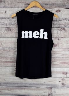 Meh....just not feelin it. Muscle Tank - black with white graphics. Get your gym on or cozy up to Bachelor reruns! Perfect pairing with our Knox Bralette Sizes; Small,Medium,Large