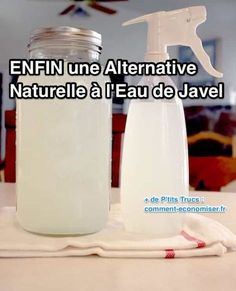 ENFIN une Alternative Naturelle à l'Eau de Javel.