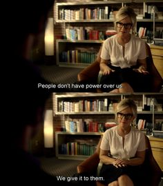"""""""People don't have power over us. We give it to them"""" - Dr Martin (Lucifer)"""