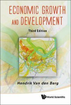 Economic growth and development / Hendrik Van den Berg. New Jersey : World Scientific, 2017. Matèries Desenvolupament econòmic; Història econòmica; Models matemàtics. http://cataleg.ub.edu/record=b2202885~S1*cat   #bibeco