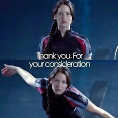 The hunger games thank you for your consideration
