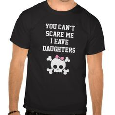 Personalized I have Daughters Funny Tshirts