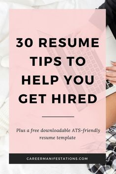 30 Resume Tips to Help You Get Hired Career Manifestations - Resume Template Ideas of Resume Template - 30 Top Resume Tips to Help Your Job Search Resume Advice, Resume Writing Tips, Resume Help, Resume Skills, Career Advice, Job Career, Career Options, Career Success, Career Change