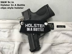 Does the HolsterInABottle.com concealed carry clips style work with ... Smith & Wesson 9c? Yes - compliments of BullsEye gun shop/range