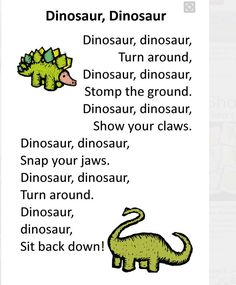 Itty Bitty Dino Dig Rhyme: Dinosaur, Dinosaur Need this for one of the birthday games! Dinosaurs Preschool, Preschool Songs, Preschool Classroom, Preschool Learning, Dinosaur Crafts For Preschoolers, Transition Songs For Preschool, Dinosaur Songs For Kids, Kindergarten Songs, Songs For Preschoolers