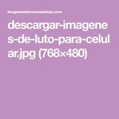 descargar-imagenes-de-luto-para-celular.jpg (768×480)
