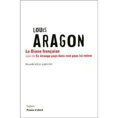La Diane française - Louis Aragon