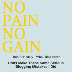 BLOGGERS: Don't Make The Same Serious Blogging Mistakes I Did, This Past Year...