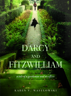 Jane Austen Today: Darcy and Fitzwilliam by Karen Wasylowski