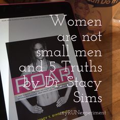 5 truths from Dr. Sim's book, ROAR: How to Match Your Food and Fitness to Your Unique Female Physiology for Optimum Performance . . .