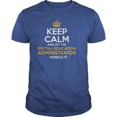 Awesome Tee For Special Education Administrator T-Shirts, Hoodies (22.99$ ==► Order Here!)