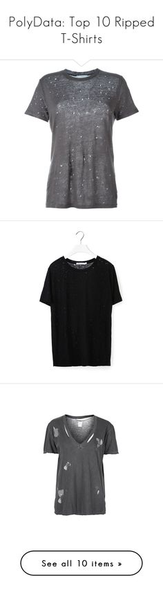 """""""PolyData: Top 10 Ripped T-Shirts"""" by polyvore ❤ liked on Polyvore featuring Rippedtshirt, polydata, tops, t-shirts, t shirt, tees, grey, linen tee, gray tee and destroyed tee"""