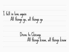 Chicago lyrics by Sufjan Stevens.