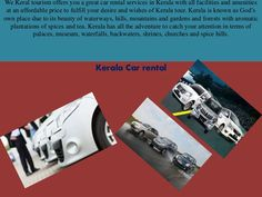 Self Drive Car rentals in Kerala- A complete Guide. Also, driving is not considered a respectable job and drivers are treated at par with watchmen, cleaner and such other Actually i have plans to visit places in Kerala.