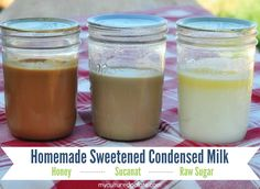 Did you know you can make your own sweetened condensed milk? There are three ways - using honey, sucanat, or raw sugar. See which one you like best or try all three.