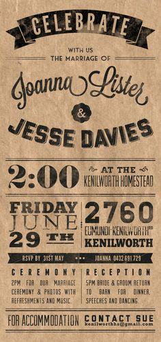 i like the range of typefaces used on this invite. the brown and black works well.