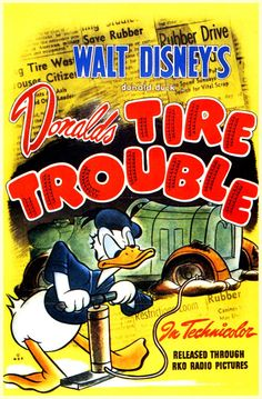 DONALDS TIRE TROUBLE MOVIE POSTER This is a current print which has been digitally edited and restored. The original ad was illustrated in 1943. WORLDWIDE EXPRESS SHIPPING!! All orders require 1 Business day for processing and ship via Express Delivery. You will receive a