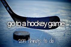 go to a hockey game #bucketlist