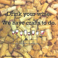 Wine quote!  Love