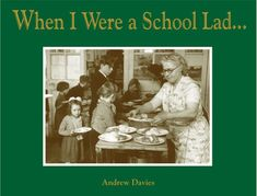 When I Were a School Lad . by Andrew Davies Andrew Davies, Got Books, My Job, Book Authors, Book Recommendations, Reading, School, Amazon, Riding Habit