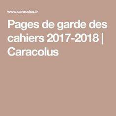 Pages de garde des cahiers 2017-2018 | Caracolus