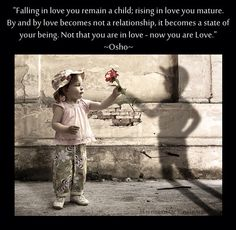 Wisdom. Osho. Love. Being. Relationship