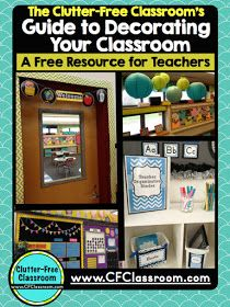 Clutter-Free Classroom: How to Decorate a Classroom on a Budget FREE GUIDE & PRINTABLES {Teacher Tips: Decor, Organization}