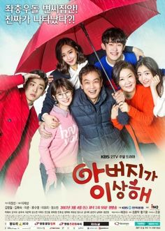 Father is Strange-This drama is about a family that lives on the outskirts of Seoul. Byun Han Soo is the father and His wife, Na Yeong Shil is a dedicated, responsible mother to his three daughters and one son including Hye Yeong, Mi Yeong, Ra Yeong, and Joon Young. Suddenly one day, Ahn Joong Hee shows up at the household and declares that he is the son of the family. Joong Hee is an actor who used to be a member of an idol group. He begins to live with them.