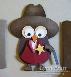 9/1/2010; Lynn Pratt at 'Stamp-n-Design' blog; THERE'S A NEW SHERIFF IN TOWN! made with SU punches!