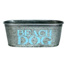 Perfect for stowing dog toys and other pet accessories, this galvanized tub showcases a charming typographic motif.  Product: St...
