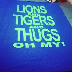 """'Limited Edition"""" Lions and Tigers and Thugs OH MY! - Detroit Street Apparel"""