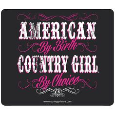 Country Girl American by Birth Mouse Pad