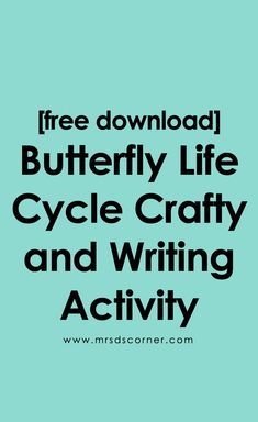 FREE Butterfly Craftivity and Writing Activity Special Education Activities, Writing Activities, Life Cycle Craft, Butterfly Life Cycle, Classroom Crafts, Science Lessons, Life Cycles, Student Learning, Teaching Resources
