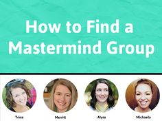 Practical Tips for Finding a MasterMind Group