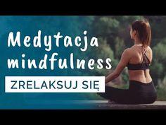 Medytacja uważności (mindfulness) to jedna z najbardziej relaksujących medytacji. To skupienie się na tu i teraz i odczuwanie tego, co odczuwamy naszymi zmysłam Bikinis, Swimwear, Challenge, Yoga, In This Moment, Health, Youtube, Sport, Bathing Suits