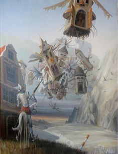 In the Land of Flying Wind Mills 2015 - Tomek Sętowski English Frases, Dream Illustration, Dom Quixote, Wind Mills, Great Novels, Underwater World, Surreal Art, Illustrators, Fairy Tales