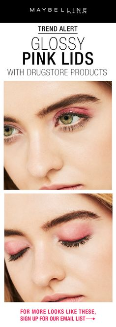 Get this gorgeous, trendy glossy pink eye makeup look using only Maybelline products!  To get more makeup look inspiration like this sent to you via email, sign up for Maybelline emails by clicking through!