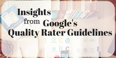 #Google Further Updates Its Quality Rater Guidelines ...  #SEO