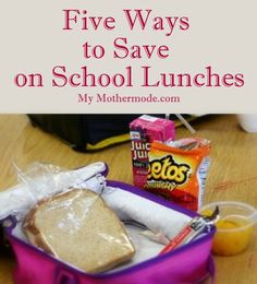 "We are told that school lunches are ""cheaper than anything you can make at home"", but at $3 a meal, um, no.  Here are 5 ways to save on school lunches..."