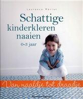 Schattige kinderkleren naaien http://www.bruna.nl/boeken/schattige-kinderkleren-naaien-9789002252556