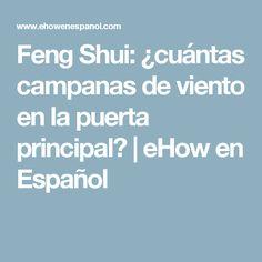 Feng Shui: ¿cuántas campanas de viento en la puerta principal?   eHow en Español
