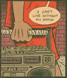 """""""I can't live without my radio"""" Vintage Comics"""