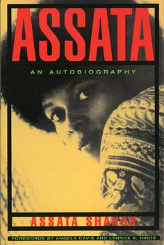 Assata: An Autobiography by Assata Shakur (Photo taken from GoodReads)
